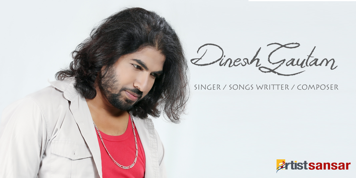 dinesh gautam singer